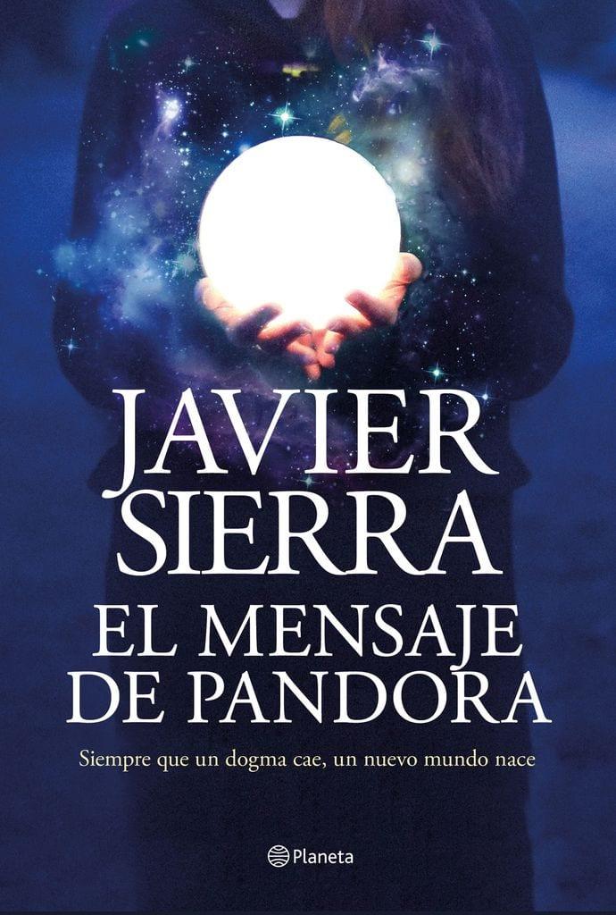 Portada del libro El mensaje de Pandora, de Javier Sierra