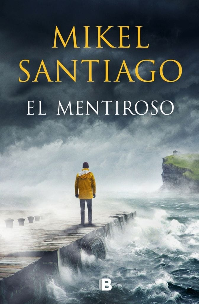 Portada del libro El mentiroso, de Mikel Santiago