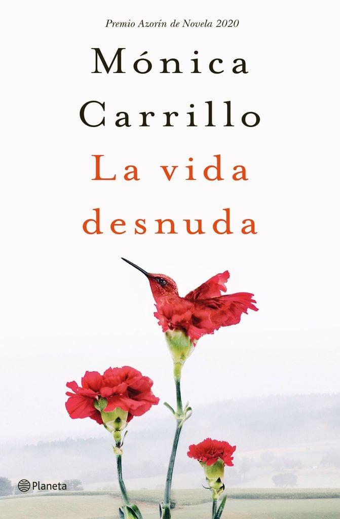 Portada del libro La vida desnuda, de Mónica Carrillo