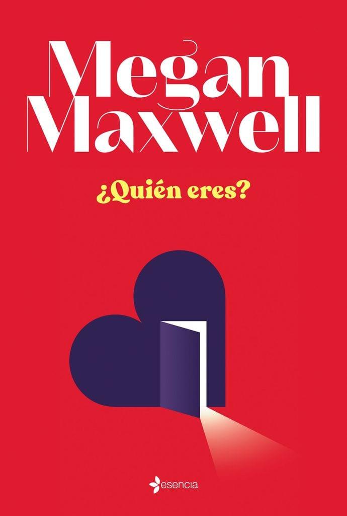 Portada del libro ¿Quién eres?, de Megan Maxwell