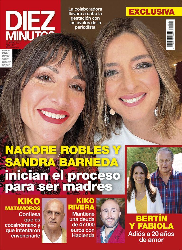 Sandra Barneda y Nagore Robles portada de Diez Minutos.