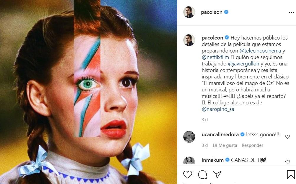 Paco León dirigirá versión moderna del Mago de Oz